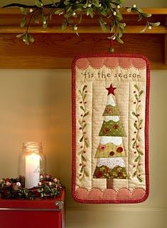 Tis the Season wall hanging. First gotta get sewing machine fixed and second gotta learn to quilt.