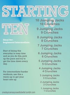 Starting Ten- maybe something to do in the morning to get the blood flowing then a harder workout at night? Or vise versa depending on what you like.