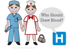 The Debate: Phlebotomists Vs Nurses: Who Should Draw Blood?