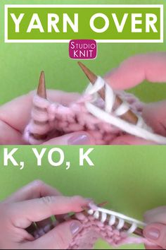 tutorial shows you exactly how to Yarn Over with both written and close-up video instructions to power up your knitting skills.Close-up video is so helpful! How to Knit a Yarn Over Stitch Technique Help with Studio Knit. Beginner Knitting Patterns, Knitting Basics, Knitting Stiches, Knitting For Beginners, Loom Knitting, Knitting Designs, Crochet Stitches, Knit Crochet, Knitting Needles
