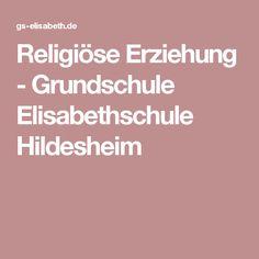 Religiöse Erziehung - Grundschule Elisabethschule Hildesheim