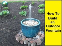 How to Make an Outdoor Fountain: 1 Steps