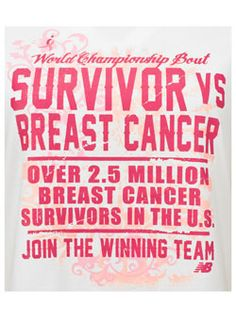 Survivor vs. Breast Cancer - New Balance t-shirt at Komen store: http://www.shopkomen.com/cart.php?m=product_detail=2109=307