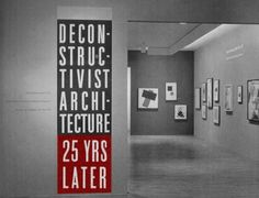 Deconstructivist Architecture, 25 Years Later