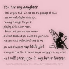 If i ever have a daughter she will be......My daughter, my best friend