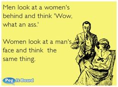 Check out: Funny Ecards - What an ass! One of our funny daily memes selection. We add new funny memes everyday! Sarcastic Ecards, Facts About Guys, Jokes About Men, Funny Quotes, Funny Memes, Bitchyness Quotes, Someecards Funny, Life Quotes, I Love To Laugh
