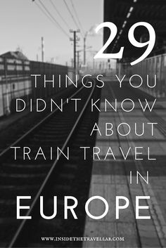 29 things you didn't know about train travel in Europe via @insidetravellab