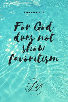 there is no partiality with God