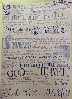 Lyrics - Blind Willie McTell written by Bob Dylan Tryed with different Letterings Different Lettering, Bob Dylan, All The Way, Handwriting, Blinds, Singing, Lyrics, Drawing, Sayings