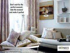 Make your #Home the perfect abode with your #Family and #HomesFurnishings!! Explore more on www.homesfurnishings.com #HomeFabrics #Cushions #Upholstery #Furnishings #FineFabric