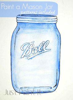 Easy way to paint a painting of a Mason Jar. Patterns for jar and Ball logo included! Ball Mason Jars, Mason Jar Diy, Mason Jar Crafts, Bottles And Jars, Glass Jars, Bibel Journal, Jar Art, Mason Jar Lighting, Painted Mason Jars