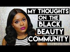The Black Beauty Community | My Experience