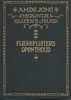 MIJN BOEKENKAST: A.M. de Jong - Merijntje Gijzen: Flierefluiters oponthoud. De laatste klassieker voor Augustus Klassieke Literatuur Maand is gelezen en besproken. Niet helemaal wat ik verwacht had....... De recensie staat op mijn blog.