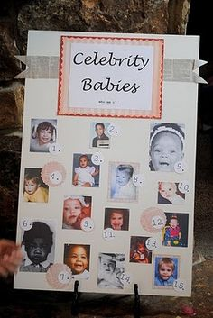baby shower game-- guess celebrity babies Instead of celebrity babies it could be parents grandparents sisters brothers