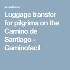 Luggage transfer for pilgrims on the Camino de Santiago - Caminofacil