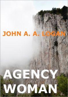 Agency Woman, http://www.amazon.com/dp/B00I6VUFAA/ref=cm_sw_r_pi_awdm_QqaNub0JTQ2AN
