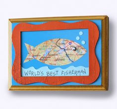 """Is your dad into fishing? Make him a """"World's Best Fisherman"""" plaque!"""