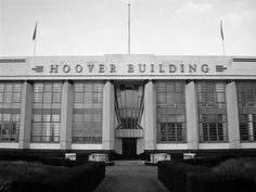 THE HOOVER FACTORY BY: WALLIS GILBERT AND PARTNERS BUILT: 1931 - 1938
