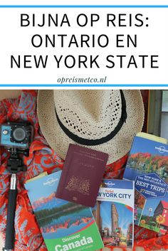 Alles over mijn toekomstige reis door Ontario (Canada) en New York State (Verenigde Staten) lees je in deze blog.