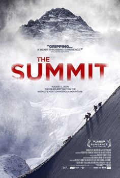 Movie Posters - Movie Posters : The Summit dir. Nick Ryan Movie Posters : The Summit dir. 5 April, Best Documentaries, Sundance Film Festival, Film Review, Streaming Movies, Hd Streaming, Movie Trailers, Hd 1080p, Movies Online