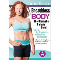 Amy Dixon's Breathless Body: The Ultimate Calorie Burn!, http://www.amazon.com/dp/B00AJMC11K/ref=cm_sw_r_pi_awdm_BCRIsb01CBXDK