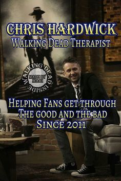 Chris Hardwick - it's true; I can't watch The Walking Dead without The Talking Dead chaser.  Worth staying up for, always.