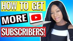 How To START A YOUTUBE CHANNEL and GET MORE SUBSCRIBERS FASTER // From 0... Top Youtubers, Get Youtube Subscribers, Channel, How To Get