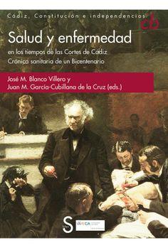 Salud y enfermedad en los tiempos de las Cortes de Cádiz
