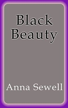 Black Beauty -- Continue to the product at the image link.