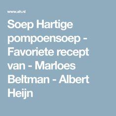 Soep Hartige pompoensoep - Favoriete recept van - Marloes Beltman - Albert Heijn