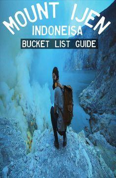 Guide: Mount Ijen, East Java – Indonesia