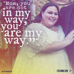You're an inspiration. #ThisIsUs