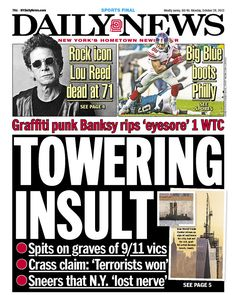 """Daily News is angry at Banksy's 1 WTC remarks: """"TOWERING INSULT"""""""