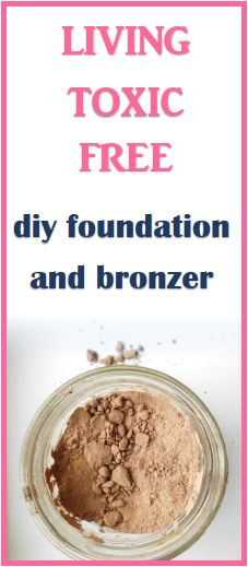 DIY Non-Toxic All-Natural Foundation and Bronzer. Homemade skincare and beauty.