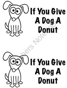 1000 images about if you give a dog a donut on pinterest laura numeroff donuts and a dog. Black Bedroom Furniture Sets. Home Design Ideas