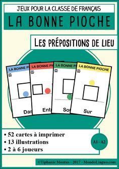 Jeu de cartes FLE : Bonne Pioche sur les prépositions de lieu - Mondolinguo - Français