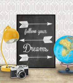 """Printable arrow print with chalkboard art """"Follow your dreams"""" A4 & US Letter on Etsy, $5.64 CAD"""