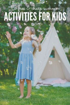 15 Free & Cheap Summer Activities for Kids!
