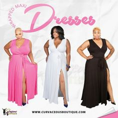 ● □ NEW ARRIVAL ● □  JAN WRAPPED MAXI DRESSES ( ( MODELS WEARING 3X, 2X & 1X ) )  SIZE : 1X  2X  3X  COLORS :  BLACK  PINK  WHITE  WWW. CURVACEOUSBOUTIQUE.COM & IN STORE ⤵ ⤵ ⤵ ⤵ ⤵ ⤵ ⤵ ⤵ { VISIT THE WEBSITE FOR ALL DETAILS & PRICE }