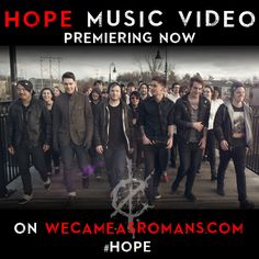 WE CAME AS ROMANS PREMIERES 'HOPE' MUSIC VIDEO ON WECAMEASROMANS.COM