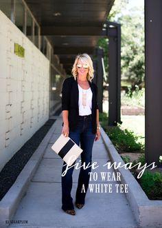 Hi Sugarplum!: 5 Ways to wear a White Tee
