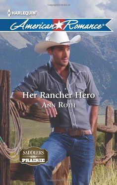 Her Rancher Hero by Ann Roth http://www.amazon.com/dp/037375440X/ref=cm_sw_r_pi_dp_AzK5vb00W7RR4