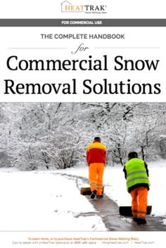 The Complete Handbook for Commercial Snow Removal Solutions