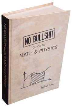 The NO BULLSHIT books are the best way to learn calculus, mechanics, and linear algebra. We'll start with basic math and end up at quantum mechanics. Film Script, Math Talk, Electronics Basics, Cover Books, Math Books, Army Vehicles, Basic Math, Learn To Code, Morse Code