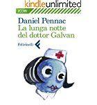 Caffè Letterari: La lunga notte del dottor Galvan di Daniel Pennac