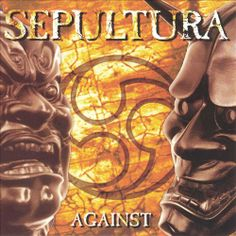 77 best sepultura images on pinterest death metal metal bands and against is the studio album by sepultura it was released on october thecheapjerseys Choice Image