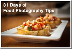 Food Photography tips and blog