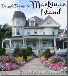 Beautiful Homes on Mackinac Island - Sweet Pea
