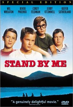 Filled with humor and suspense, Stand by Me is based on the novella 'The Body' by Stephen King.  http://www.amazon.com/gp/offer-listing/B00003CXIP/ref=dp_olp_used?ie=UTF8&condition=used&m=A3030B7KEKNTF7