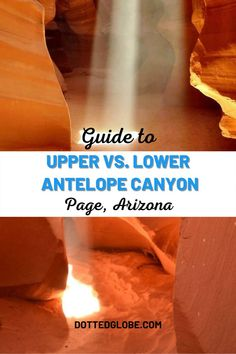 Are you planning a summer ro trip to Antelope Canyon in Page, Arizona? Here is everything you need to know including upper antelope canyon vs lower antelope canyon comparison, the best time to visit Antelope Canyon to see the light beam, our recommended Antelope Canyon itinerary to see both in one day, where to stay near the Antelope Canyons, and other important visitor information. State Of Arizona, Arizona Travel, Arizona Usa, Hiking Usa, Usa Places To Visit, Weekend Camping Trip, Lower Antelope Canyon, Travel Usa, Travel Tips